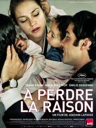 Affiche française du film A perdre la raison